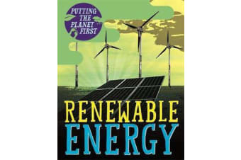 Putting the Planet First - Renewable Energy