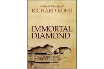 Immortal Diamond - The Search for Our True Self