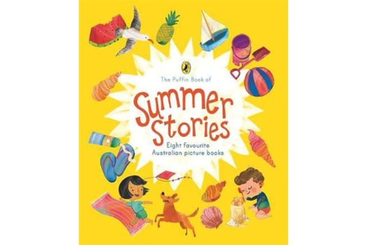 The Puffin Book of Summer Stories - Eight favourite Australian picture books