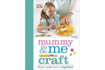 Mummy & Me Craft - Make and Learn Together