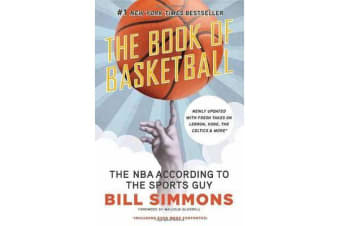 Book of Basketball - The NBA According to the Sports Guy