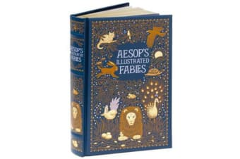 Aesop's Illustrated Fables (Barnes & Noble Collectible Classics - Omnibus Edition)