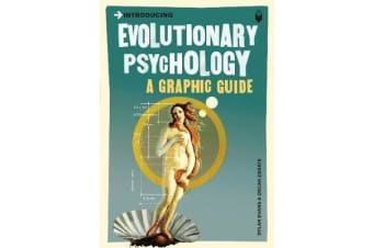 Introducing Evolutionary Psychology - A Graphic Guide