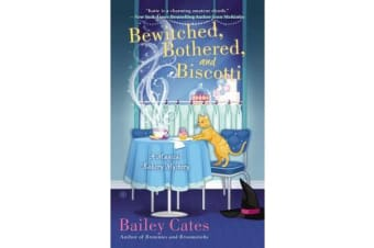 Bewitched, Bothered, And Biscotti - A Magical Bakery MysteryBook 2