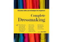 Complete Dressmaking - Essential skills and techniques for beginners
