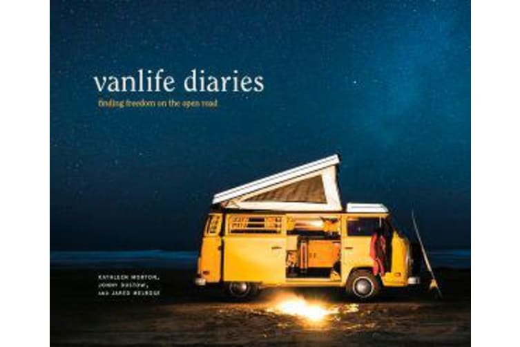 Vanlife Diaries - Finding Freedom on the Open Road