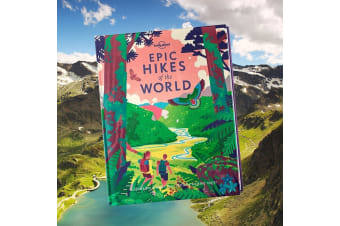 Epic Hikes of the World Book | 200+ Amazing Hikes! | Lonely Planet