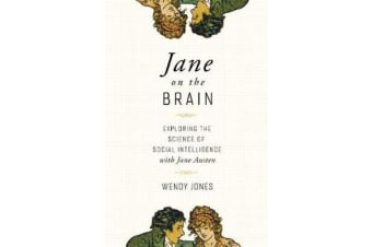 Jane on the Brain - Exploring the Science of Social Intelligence with Jane Austen