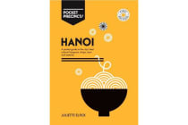 Hanoi Pocket Precincts - A Pocket Guide to the City's Best Cultural Hangouts, Shops, Bars and Eateries