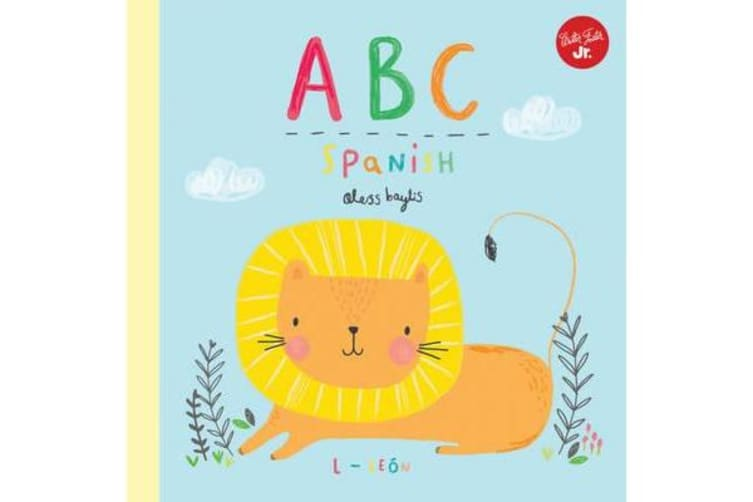 Little Concepts: ABC Spanish - Take a fun journey through the alphabet and learn some Spanish!