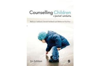 Counselling Children - A Practical Introduction
