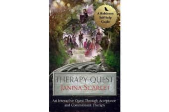 Therapy Quest - An Interactive Journey Through Acceptance And Commitment Therapy