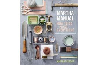 Martha Manual - How to do (Almost) Everything