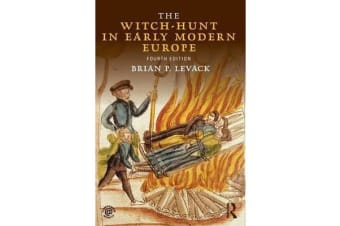 The Witch-Hunt in Early Modern Europe