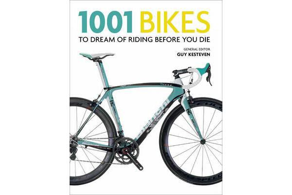 Image of 1001 Bikes to Dream of Riding Before You Die