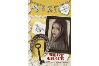 Our Australian Girl - Meet Grace (Book 1)