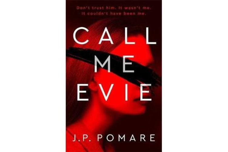 Call Me Evie - 'One of the most striking debuts I've read in years' A. J. Finn