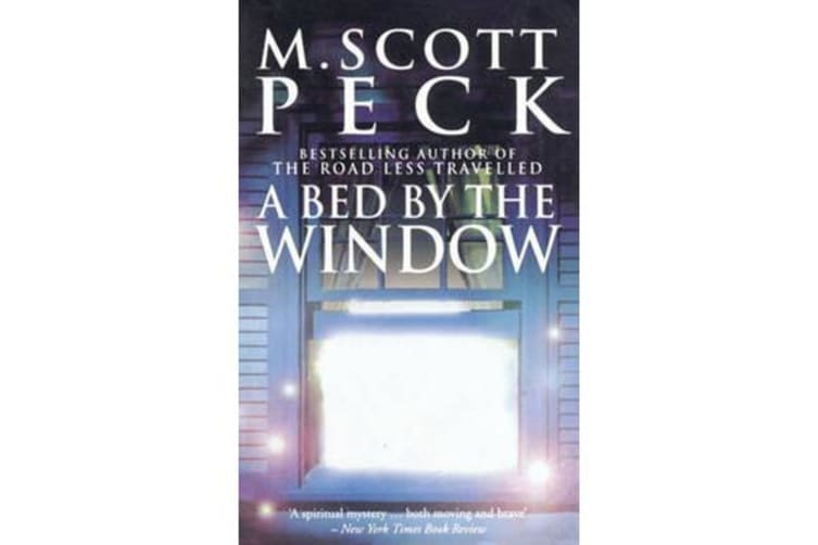 A Bed By The Window - A Novel of Mystery and Redemption