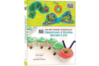 The Very Hungry Caterpillar Cookbook & Cookie Cutters Kit