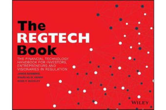 The REGTECH Book - The Financial Technology Handbook for Investors, Entrepreneurs and Visionaries in Regulation