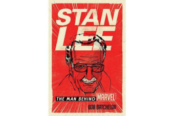 Stan Lee - The Man behind Marvel