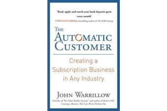 The Automatic Customer - Creating a Subscription Business in Any Industry