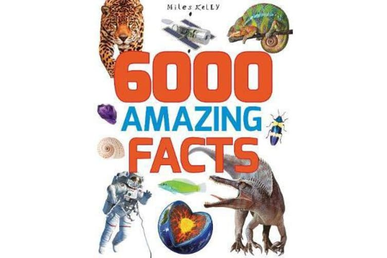 6000 Amazing Facts - 384 Pages
