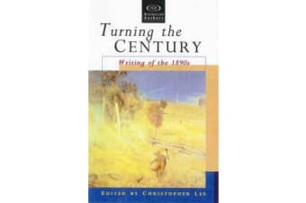 Turning The Century - Writing Of The 1890S
