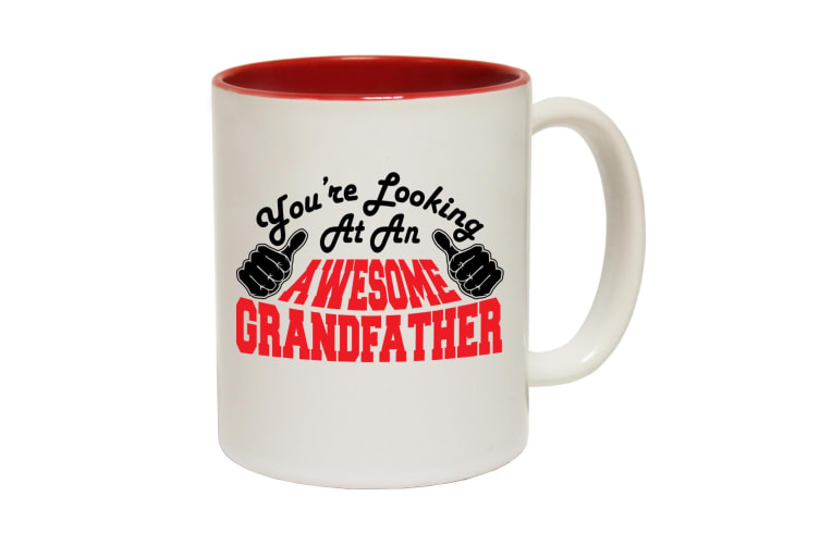 123T Funny Mugs - Grandfather Youre Looking Awesome - Red Coffee Cup
