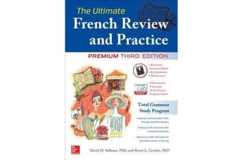 The Ultimate French Review and Practice, Premium Third Edition