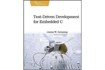 Test Driven Development in C - Building Hihg Quality Embedded Software