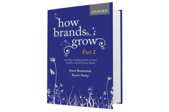 How Brands Grow: Part 2 - Emerging Markets, Services, Durables, New and Luxury Brands