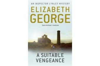 A Suitable Vengeance - An Inspector Lynley Novel: 4