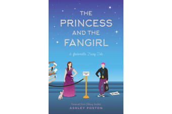 The Princess and the Fangirl - A Geekerella Fairytale