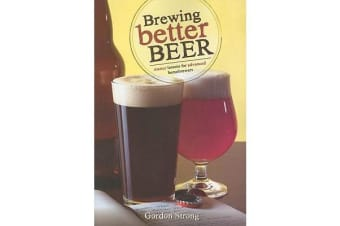 Brewing Better Beer - Master Lesson for Advanced Homebrewers