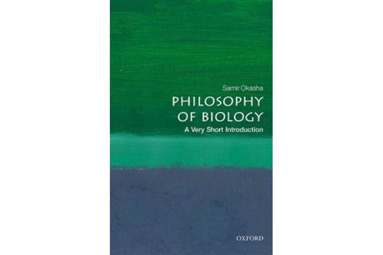 Philosophy of Biology - A Very Short Introduction