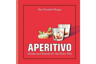 Aperitivo - Drinks and snacks for the Dolce Vita