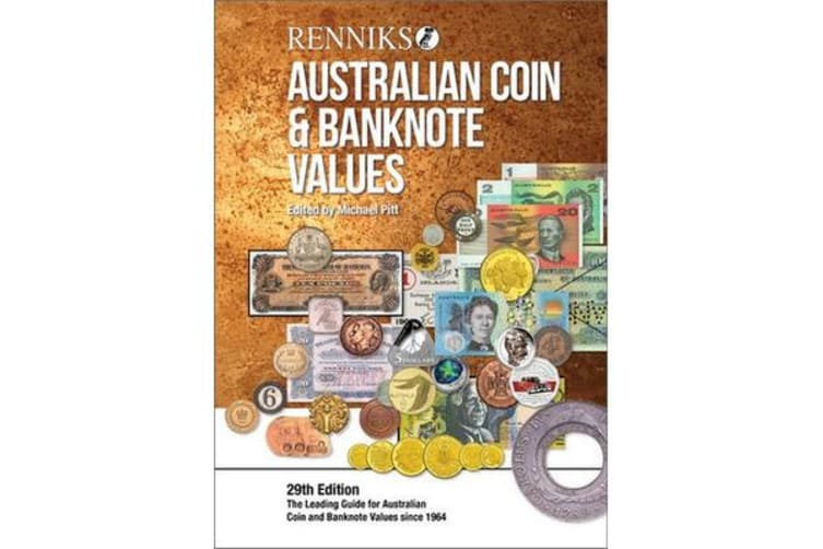 Renniks Australian Coin & Banknote Values 29th Edition - The Leading Guide for Australian Coin and Banknote Values Since 1964