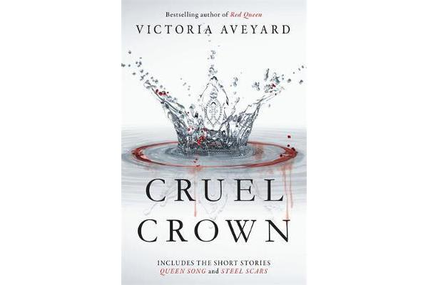 Cruel Crown - Two Red Queen Short Stories