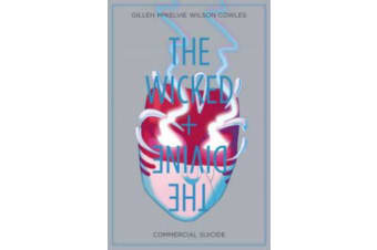 The Wicked + The Divine Volume 3 - Commercial Suicide