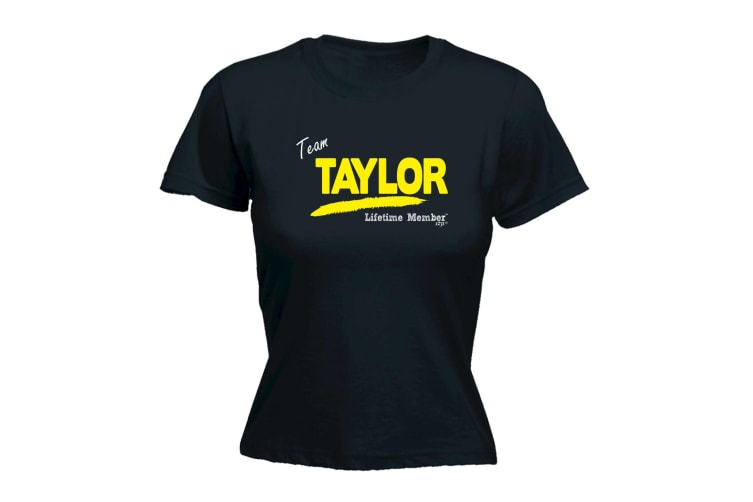 Its a Surname Thing Funny Tee - Taylor V1 Lifetime Member - (XX-Large Black Womens T Shirt)