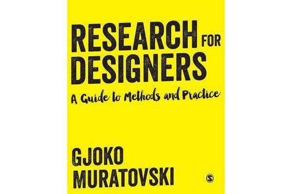 Research for Designers - A Guide to Methods and Practice