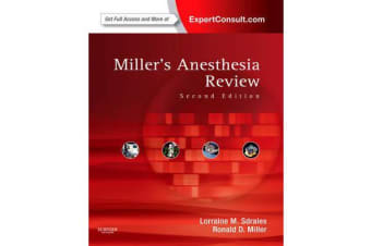 Miller's Anesthesia Review - Expert Consult - Online and Print