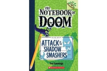 Notebook of Doom - #3 Attack of the Shadow Smashers