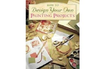 How to Design Your Own Painting Projects