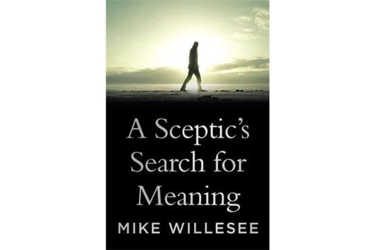 A Sceptic'S Search for Meaning
