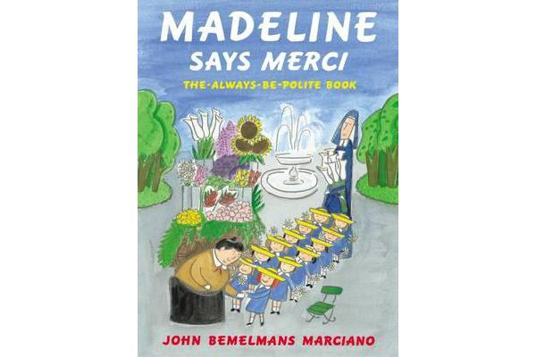 Madeline Says Merci - The Always be Polite Book