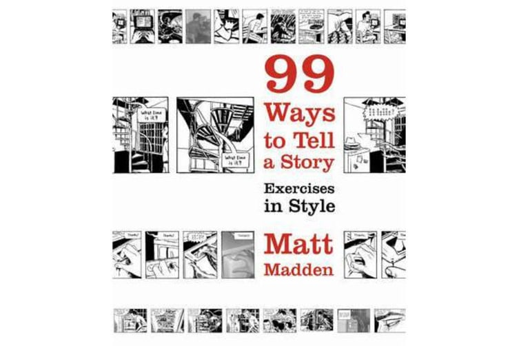 99 Ways to Tell a Story - Exercises in Style