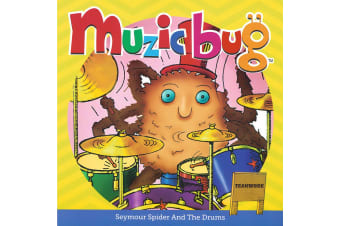 Muzic Bug - Seymour Spider and the Drums (Teamwork) - Book 3