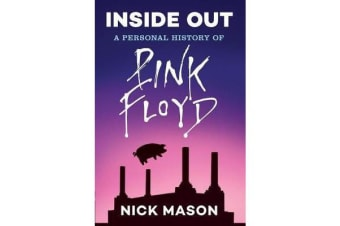 Inside Out - A Personal History of Pink Floyd (Reading Edition)